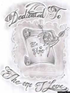 Dedicated to the one I love Prison Drawings, Badass Drawings, Chicano Drawings, Chicano Tattoos, Love Drawings, Art Drawings Sketches, Art Tattoos, Rose Tattoos, Tatoos