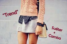 Looks & Curiosidades: Moda:Camisa + Suéter