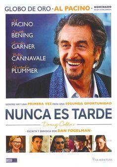 """""""Nunca es tarde"""" (2015) Estados Unidos, dirigida por Dan Fogelman. Al Pacino interpreta al envejecido rockero de los 70 Danny Collins, que a pesar de su edad no puede renunciar a su vida llena de excesos. Pero cuando su manager (Christopher Plummer) le descubre una carta sin entregar que le escribió John Lennon 40 años atrás, decide cambiar de rumbo y embarcarse en un inspirador viaje para redescubrir a su familia, encontrar el amor verdadero y comenzar un segundo acto."""