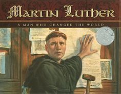 Martin Luther: A Man Who Changed The World - Martin Luther served as a catalyst of the Protestant Reformation in sixteenth-century Europe. This book teaches children about his fascinating life, influence, and teachings. Children learn the historic background to a significant time in the church. Hardback with jacket. 32 pages. Ages 6 and up.