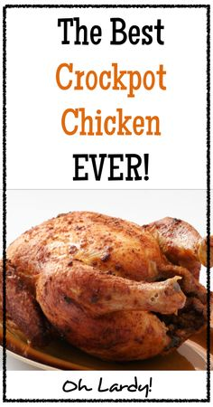 The Best Crockpot Chicken Ever - www.ohlardy.com #21dsd #crockpot