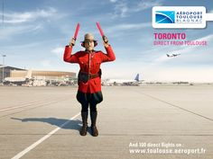 Toulouse Airport: Toronto  Advertising Agency: Nouveau Monde DDB, Toulouse, France