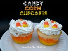 Come Together Kids: Candy Corn Cupcakes
