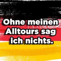 34 Lebensweisheiten, die keiner versteht, der nicht aus Deutschland kommt