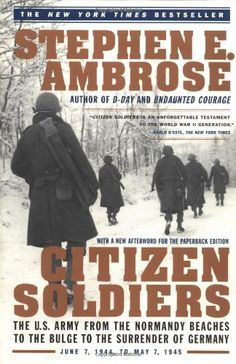 Citizen Soldiers: The U. S. Army from the Normandy Beaches to the Bulge to the Surrender of Germany by Stephen E. Ambrose http://www.amazon.com/dp/0684848015/ref=cm_sw_r_pi_dp_a-.Tub1FYBH2F