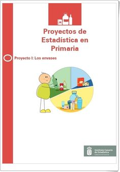 Los envases (Estadística en Primaria) Middle School, Education, Math, Interactive Activities, School Projects, Math Resources, Educational Illustrations, Early Math, Learning
