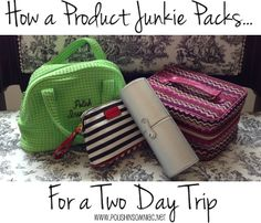 How A Product Junkie Packs For A Two Day Trip