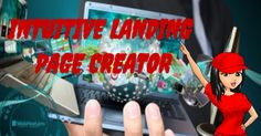 INTUITIVE LANDING PAGE CREATOR