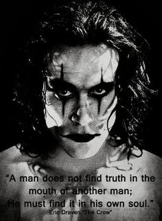 A man does not find truth in the mouth of another man He must find it in his own soul | Anonymous ART of Revolution