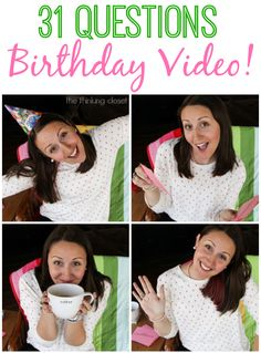 Birthday Video!  31 Questions in 3 Minutes 10 Seconds on my 31st Birthday!  A guaranteed smile via thinkingcloset.com