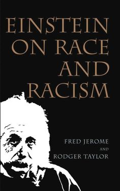 Einstein on Race and Racism Professor Fred Jerome, Rodger Taylor 9780813539522 Black History Books, Black History Facts, Black Books, Reading Lists, Book Lists, African American Books, American Literature, Reading Rainbow, Reading Material