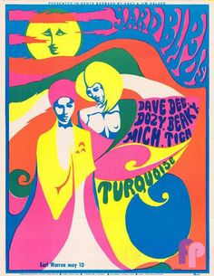 "Psychedelic artwork in pastel colors by Frank Bettencourt advertises a May 1968 Yardbirds show in Santa Barbara, Calif. Also on the roster: the British group Dave Dee, Dozy, Beaky, Mich and Tich (""The. Retro Poster, Poster Art, Kunst Poster, Gig Poster, Hippie Posters, Rock Posters, Band Posters, Psychedelic Art, Vintage Concert Posters"