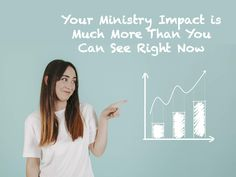 Your Ministry Impact is Much More Than You Can See Right Now ~ RELEVANT CHILDREN'S MINISTRY