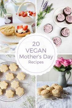 20 VEGAN RECIPES FOR MOTHER'S DAY