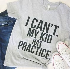 "Short sleeve light heather grey tee with graphic ""I can't, my kid has practice."" on it, which we can all relate to! Great for any sport, any season! Model is pant size 2 wearing size small. Fits true to size like a t-shirt. Sports Mom Shirts, Baseball Shirts, Soccer Mom Shirt, Soccer Mom Quotes, Baseball Uniforms, Hockey Mom, Baseball Mom, Baseball Stuff, Baseball Players"