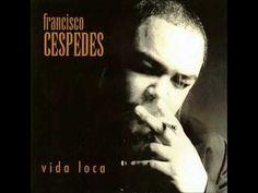 Francisco Cespedes - Como Sí El Destino