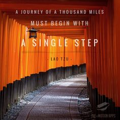 A journey of a thousand miles must begin with a single step—LaoTzu #successful #success #startups #startup #goal #goals #objective #business #entrepreneurship #entrepreneur #journey #traveling #path