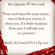 Your soul is like your enemy. Dua... The way to know Allah ISLAM WAY http://knewallah.blogspot.com.eg/