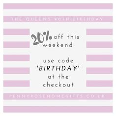 Hooray! To celebrate the Queens 90th Birthday celebrations this weekend you can save 20% on your order just use the code 'BIRTHDAY' at the checkout