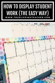 Learn how to easily display and change out student work. 3rd Grade Classroom, Classroom Themes, Primary Classroom, Teaching Plan, Teaching Kindergarten, Teaching Ideas, Classroom Arrangement, Classroom Community, Classroom Environment