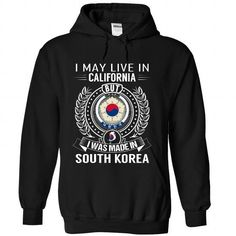 I May Live in California But I Was Made in South Korea - #gift for men #handmade gift. GET YOURS => https://www.sunfrog.com/States/I-May-Live-in-California-But-I-Was-Made-in-South-Korea-pvytqixaak-Black-Hoodie.html?68278