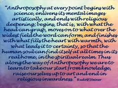 A quote by Rudolf Steiner, founder of the Anthroposophical movement.