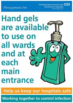 Infection Control Posters | Infection Control Poster: Hand gels are available to use on all wards ...