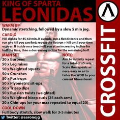 """""""The Leonidas"""". A solid core, chest, and arms WOD with hill climbs for your endurance cardio. For more fitness and CrossFit info, follow aaronojg on Twitter."""
