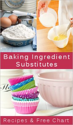 Baking Ingredient Substitutes... great list if you have a tendency to start baking without first checking to make sure you have all the ingredients you need!