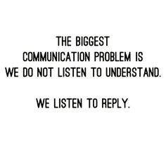 ▫️ Good morning friends!  ▫️ We all know that listening is important but when I saw this quote it was such a good reminder to really listen, deeply, for more than just what to reply to.  ▫️ Take a friend that you think would love to hear this!  ▫️ Let's get our week started on the right foot!! ❤️❤️❤️❤️ ▫️