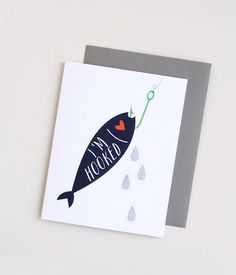 Funny Card. I'm Hooked. Greeting Card. Love Card.