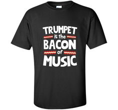 "#Trumpet is the Bacon of Music Funny T-Shirt<br/> <div class=""innercontent""><div id=""feature-bullets"" class=""a-section a-spacing-medium a-spacing-top-small""> <ul class=""a-vertical a-spacing-none""> <li><span class=""a-list-item""> 100% Cotton </span></li> <li><span class=""a-list-item""> Imported </span></li> <li><span class=""a-list-item"">"