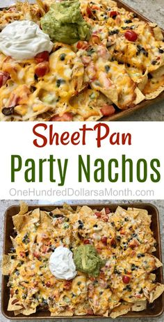 Sheet Pan Party Nachos - One Hundred Dollars a Month