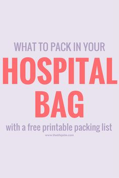 This is a no-BS list of what items are helpful to have in the the hospital with you when you have a baby- but the best part is the comprehensive FREE Hospital Bag Packing List for the mommy-to-be.