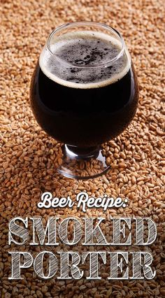 Smoked Porter Recipe: The Best Porter Recipe to Brew At Home