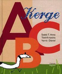 Szabó T. Anna, Tóth Krisztina, Varró Dániel: Kerge ABC  65 old 30 ron Top 5, Tandem, Anna, Reading, Books, Character, Livros, Libros, Word Reading