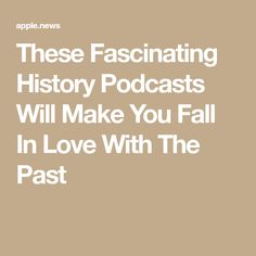 From pirates to cults to presidential diets, the 25 best history podcasts to listen to right now will make you fall in love with the past. History Class, Women's History, British History, Ancient History, American History, Native American, Presidential History, Always Learning, Ted Talks