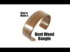 Bent Wood Bangle Cuff Tutorial