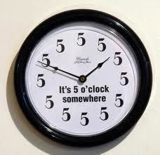 It's 5 o'clock somewhere clock - I must get one of these, and a watch too!