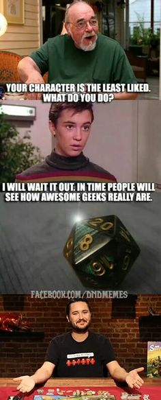 Wil Wheaton is cool Gamer Humor, Nerd Humor, Gaming Memes, Dnd Funny, Funny Cute, Hilarious, Funny Shit, Funny Stuff, Geek Out