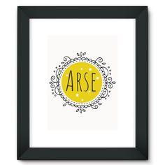 'Arse' Framed Fine Art Print