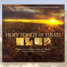 Holy Songs of Israel: Inspirational Worship from the Psalms