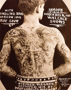 Tattoo History - Circus Tattoo Images - History of Tattoos and Tattooing Worldwide Dragon Tattoo Back Piece, Dragon Sleeve Tattoos, Old Tattoos, Vintage Tattoos, Arabic Tattoos, Sick Tattoo, Tattoo Boy, Circus Tattoo, Tattoo Museum