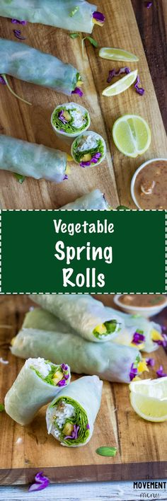 These Vegetable Spring Rolls include fresh mango and are paired with a nut butter dipping sauce, sure to heighten the senses. They are quick to make, too! TheMovementMenu.com