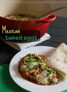 Mexican baked eggs | Amuse Your Bouche