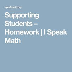 Supporting Students – Homework | I Speak Math