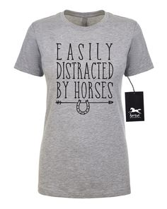 4080d311538c Easily Distracted by Horses | Horse T Shirt | Horse Shirt | Equestrian |  Junior's Fitted Tee | Fashion Fit | Soft
