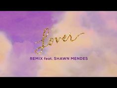 49 Taylor Swift Lover Remix Feat Shawn Mendes Lyric Video