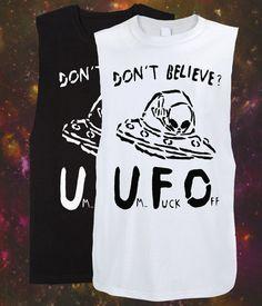 UFO Alien Not Alone Shirt Tank Womens dont believe Mens s - xl Hipster punk fashion Clothing Grunge unisex cutoff tattoos 90s humor