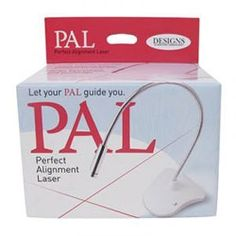 Today Only - Grab the Pal - Perfect Alignment Laser for only $39.99!  It's the easiest way to hoop square!
